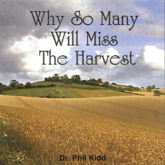 WHY SO MANY WILL MISS THE HARVEST
