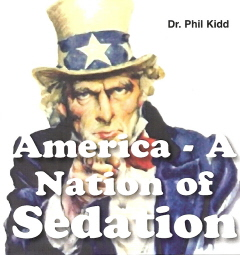 A NATION OF SEDATION