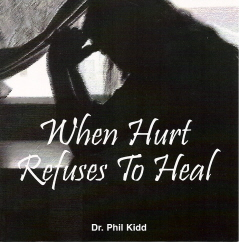 WHEN HURT REFUSES TO HEAL