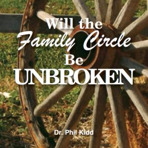 WILL THE FAMILY CIRCLE BE UNBROKEN?
