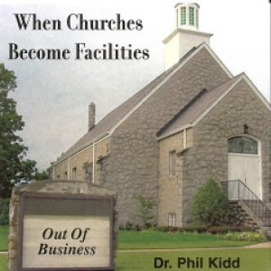 WHEN CHURCHES BECOME FACILITIES
