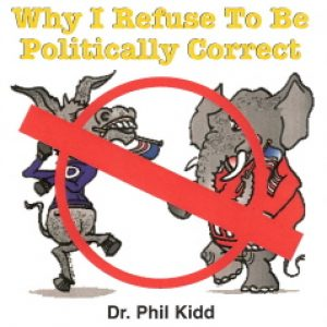 WHY I REFUSE TO BE POLITICALLY CORRECT