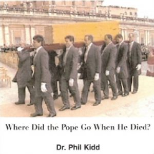 WHERE DID THE POPE GO WHEN HE DIED?