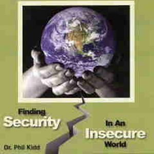 FINDING SECURITY IN AN INSECURE WORLD