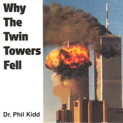 WHY THE TWIN TOWERS FELL