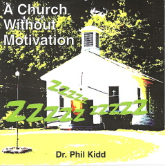 A CHURCH WITHOUT MOTIVATION
