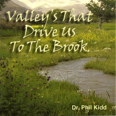 VALLEY'S THAT DRIVE US TO THE BROOK