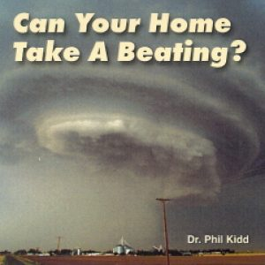 Can Your Home Take A Beating?