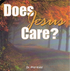 DOES JESUS REALLY CARE?