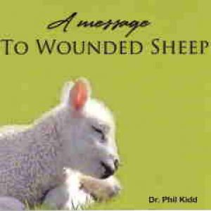 A MESSAGE TO WOUNDED SHEEP