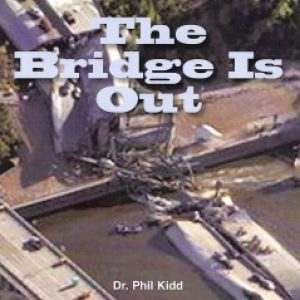 WARNING!!! THE BRIDGE IS OUT