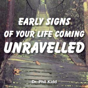 Early Signs Of Your Life Coming Unraveled