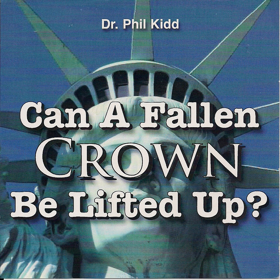 CAN A FALLEN CROWN BE LIFTED UP?