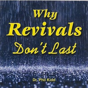 WHY REVIVALS DONT LAST
