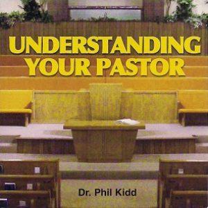 Understanding Your Pastor